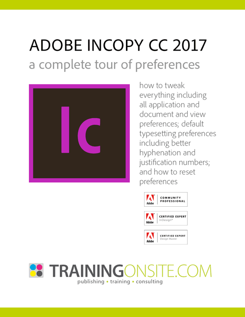 InCopy CC 2017 tour of preferences